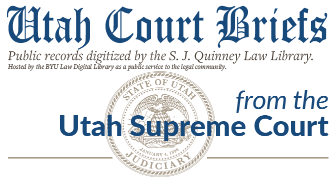 Utah Supreme Court Briefs (cases filed before 1965)