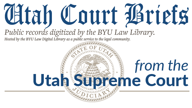 Utah Supreme Court Briefs