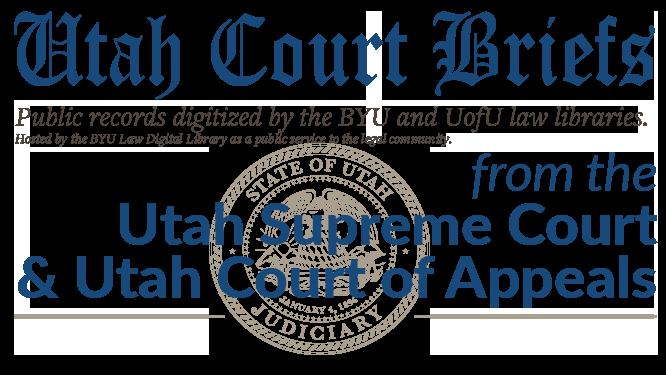 Utah Court Briefs   Brigham Young University Law School