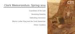 Clark Memorandum: Spring 2014 by J. Reuben Clark Law School
