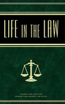 Life in the Law, Vol. 2: Service & Integrity